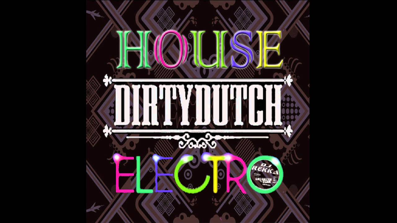 Dirty dutch house electro house music mayo 2014 dj for Dirty dutch house music