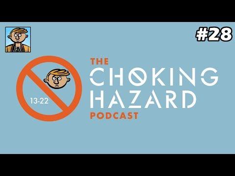 Stirring The Pot (w/RaggedyDan) - The Choking Hazard Podcast #28