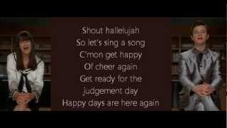 Glee - Happy Days Are Here Again-Get Happy (lyrics)