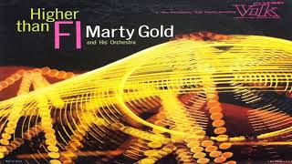 Marty Gold  and his Orchestra   Higher Than GMB