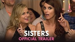 Sisters - Official Trailer (HD)