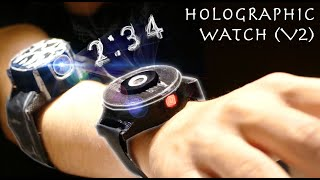 "Make a Cheap HOLOGRAPHIC Smart Watch But It's Actually ""Good"" (V2)"