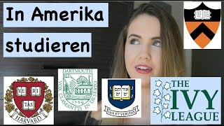 In Amerika studieren (Ivy League College) - Wie geht das? Bewerbungen, Tests, Fristen, Tips
