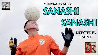 Sanashi Sanashi - Official Trailer Release