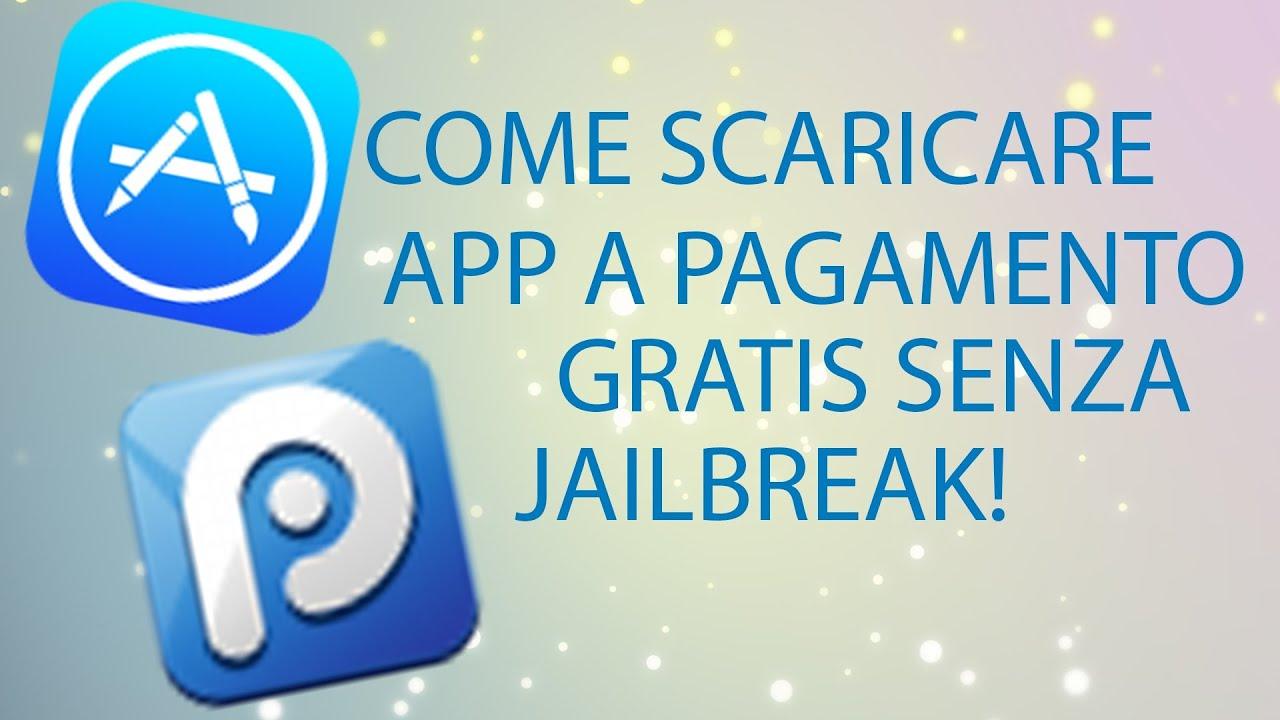 APP A PAGAMENTO GRATIS SENZA JAILBREAK SCARICARE