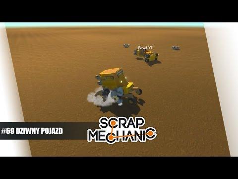 Scrap Mechanic Po Polsku #69 - Dziwny Pojazd /Paveł || Plaga