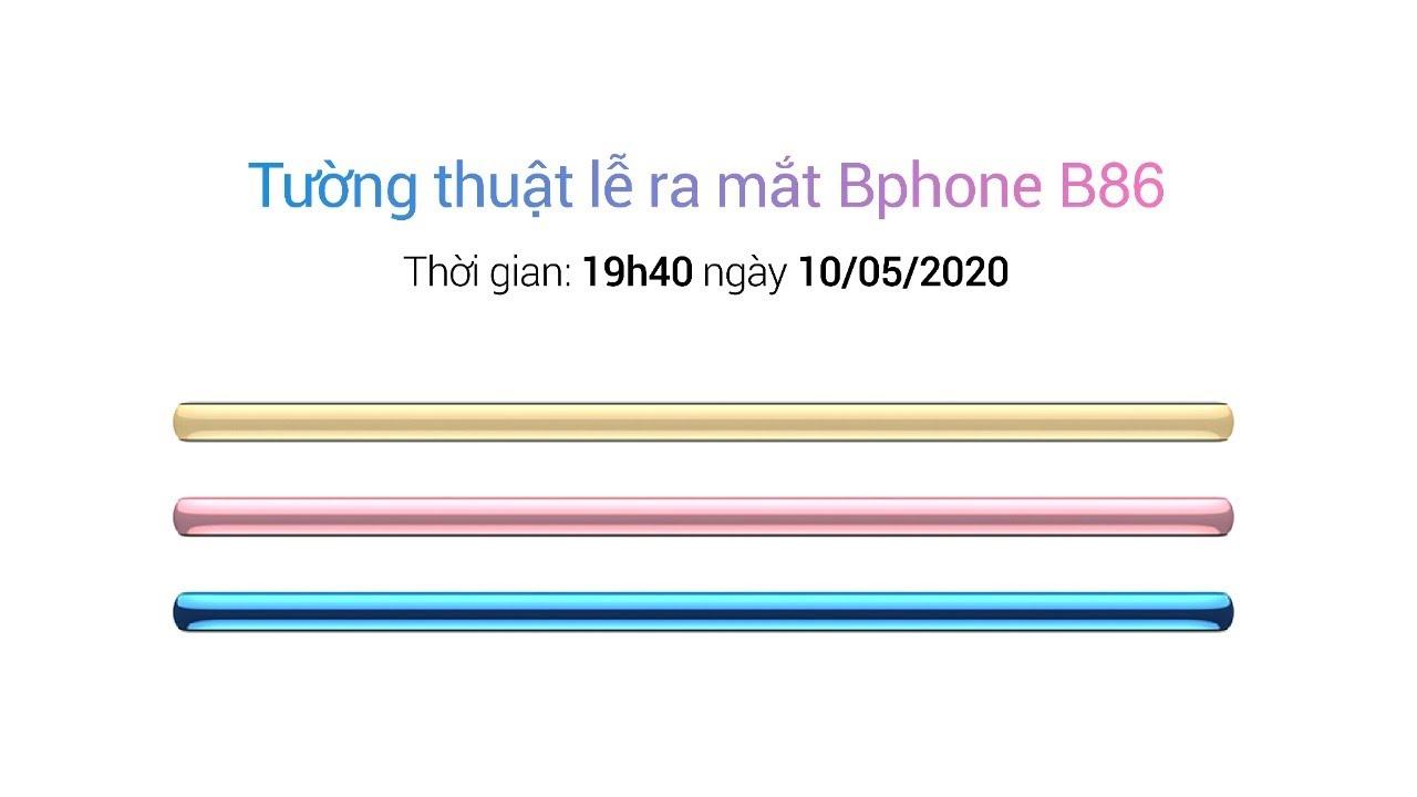 Sự kiện ra mắt Bphone B86 - Trải nghiệm không giới hạn | VTV24