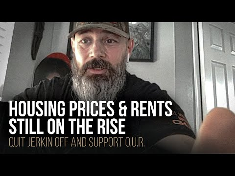 Housing prices & rents still on the rise