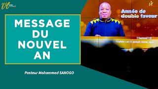 Download Message de bénédiction pour l'année I Pasteur Mohammed Sanogo I 03-01 -2021
