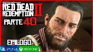 RED DEAD REDEMPTION 2 Epilogo Parte 1 Gameplay Español Parte 40 (4K) | Misiones John Marston