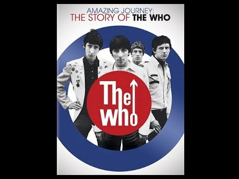 THE WHO - Amazing Journey - Part 2 (Full HQ video)