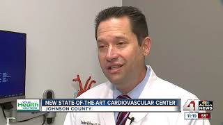 Your Health Matters: Oct. 17 - New state of the art cardiovascular center opens in Overland Park