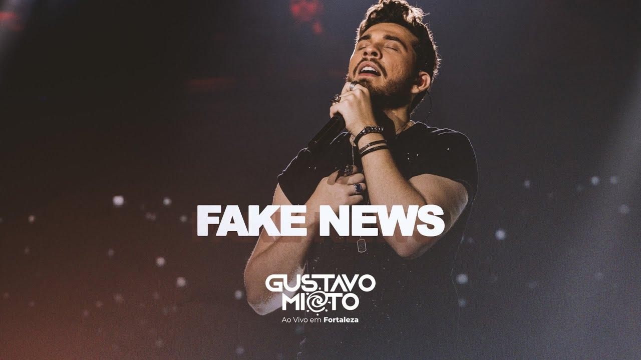 Gustavo Mioto - FAKE NEWS - DVD Ao Vivo Em Fortaleza