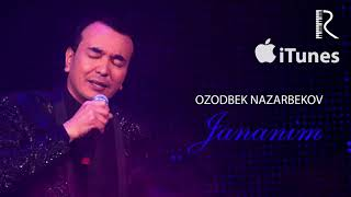 Ozodbek Nazarbekov Jananim Озодбек Назарбеков Жананим Music Version