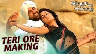 Teri Ore - Singh Is King Song Making | Akshay Kumar & Katrina Kaif