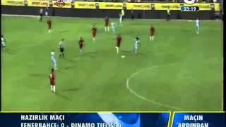 Fenerbahçe 0 - 0 Dinamo Tiflis 23 Temmuz 2012