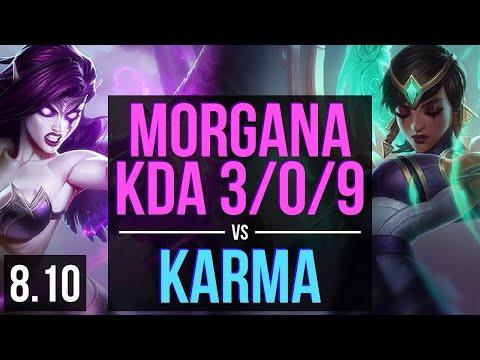 MORGANA vs KARMA (SUPPORT) ~ KDA 3/0/9 ~ Korea Master ~ Patch 8.10