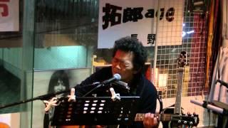 2012/11/10 拓郎age@長野市 第18回「フォークの市」より。