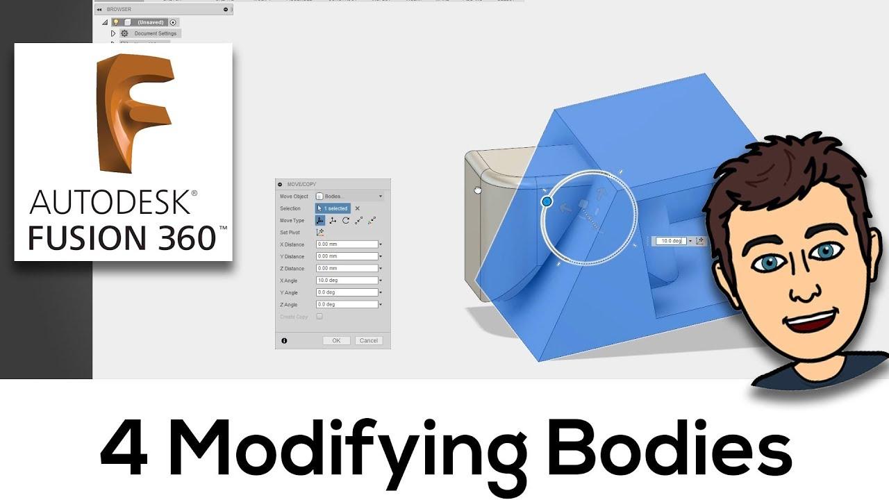 4  Modifying Bodies - Fusion 360 Tutorial