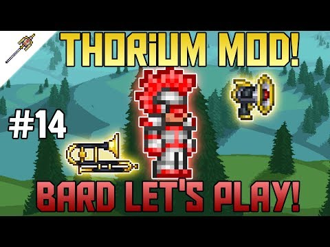 Insane New Bard Upgrades! Thorium Mod Expert Mode Bard Let's