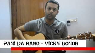 Pani Da Rang - Full Guitar Lesson - Vicky Donor