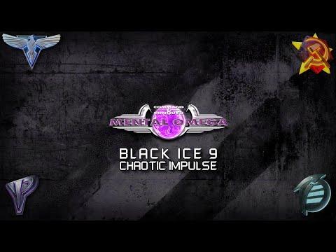 Black Ice 9 - Chaotic Impulse (Mental Omega Main Menu Theme)