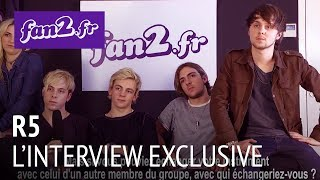 R5 : L'interview exclusive