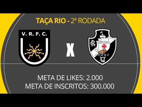 VASCO X VOLTA REDONDA - AO VIVO COM LUIZ PENIDO - TAÇA RIO - 2ª RODADA - 080320