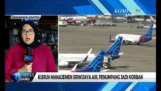 Sempat Kisruh Dengan Garuda, Operasional Sriwijaya Air Kembali Normal