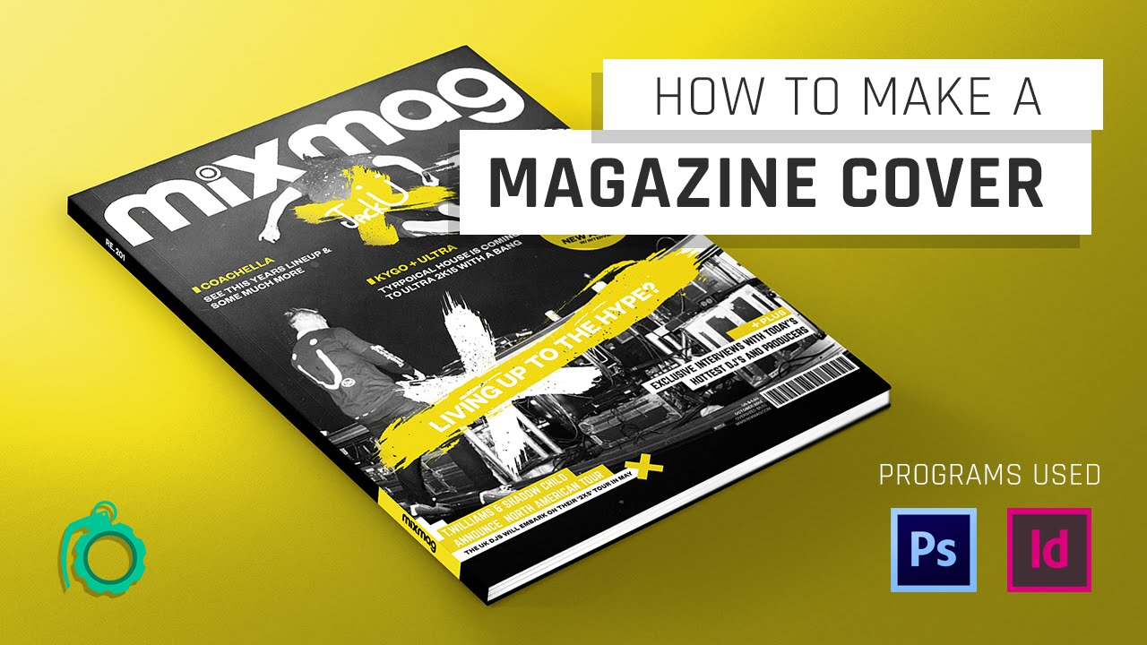 How To Make A Magazine Cover Photoshop Indesign