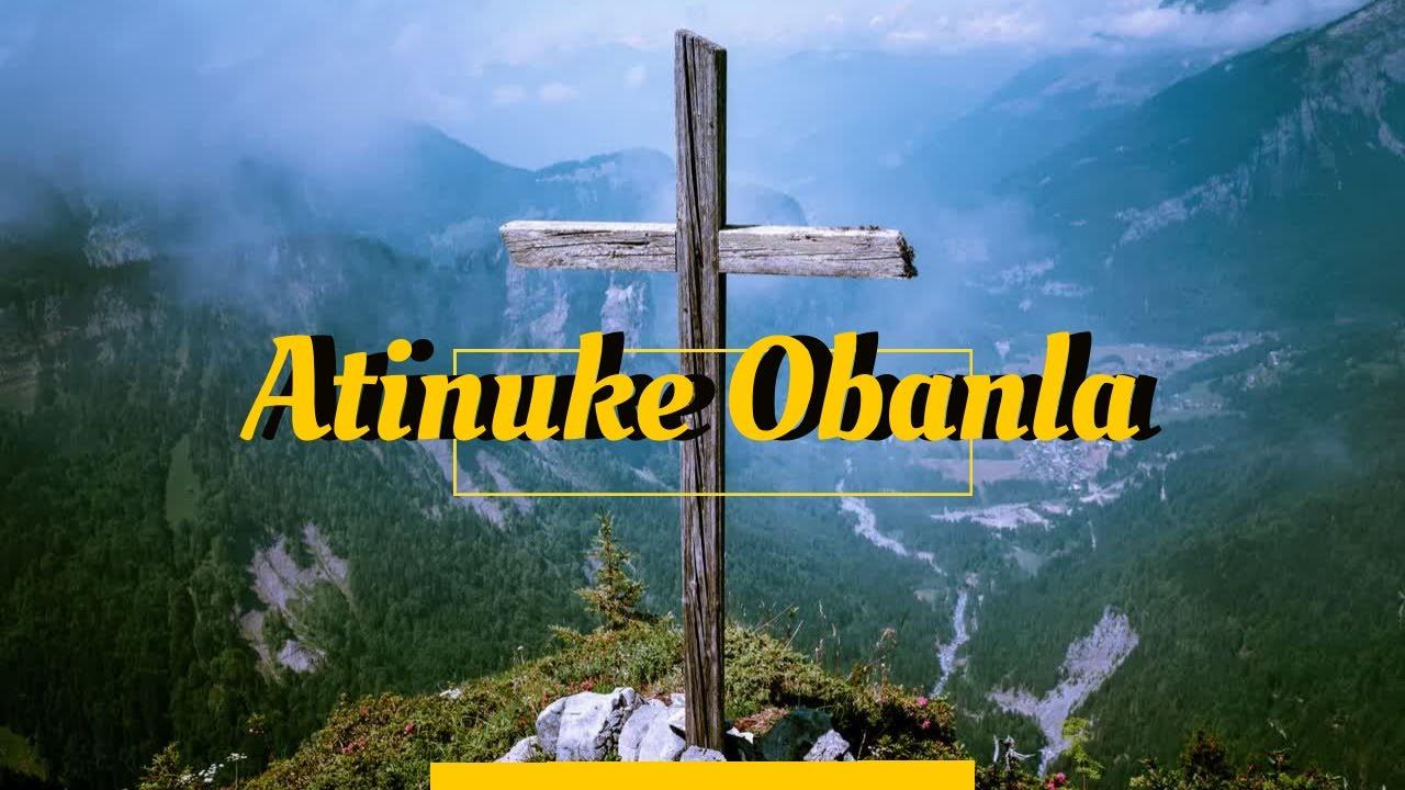 Download Atinuke Obanla -Tested Okay