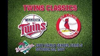 1987 WS, Game 5: Twins @ Cardinals