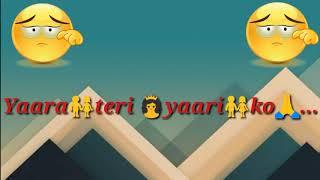 Yaara teri yaari ka WhatsApp Status Song MirchiStatus com