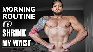 TRAINING TO SHRINK MY WAIST | My Morning Routine (Lex Fitness)