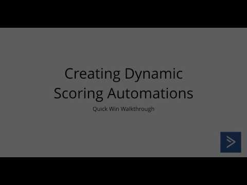 Creating dynamic scoring automation