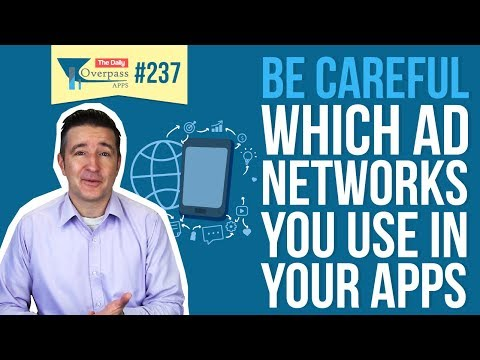 Be Careful Which Ad Networks You Use In your Apps
