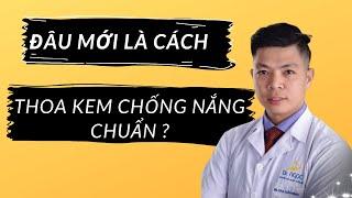 Đâu mới là cách THOA KEM CHỐNG NẮNG chuẩn?? | Skincare| Dr Ngoc