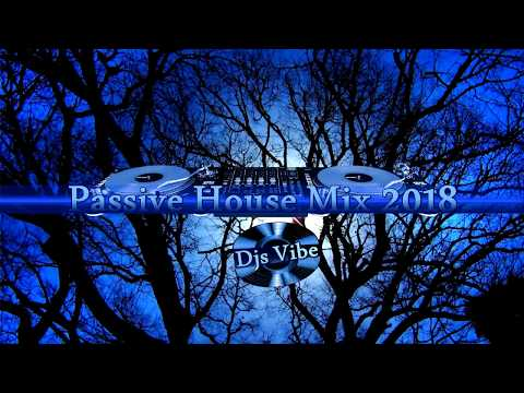 Djs Vibe - Passive House Mix 2018