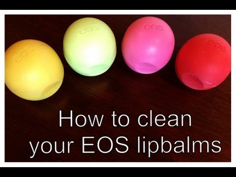 ♥ How To Clean Your EOS Lip Balm ♥