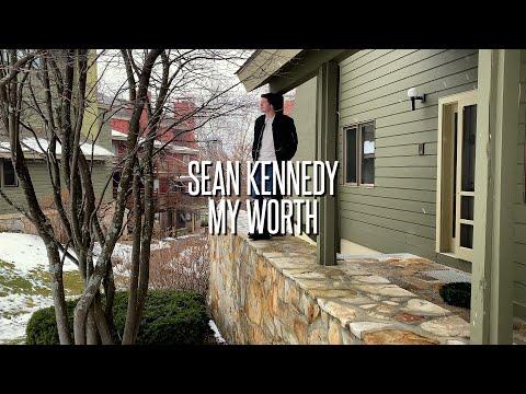 Sean Kennedy - My Worth (Lyric Video)
