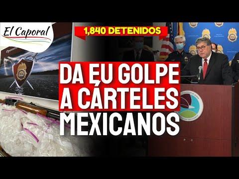 🔥 GOLPE A CÁRTELES Mexicanos 👉 1,840 Detenidos En EU Con La Operación \