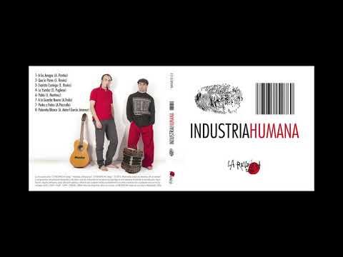 LA REVANCHA  tango INDUSTRIA HUMANA  Full Album
