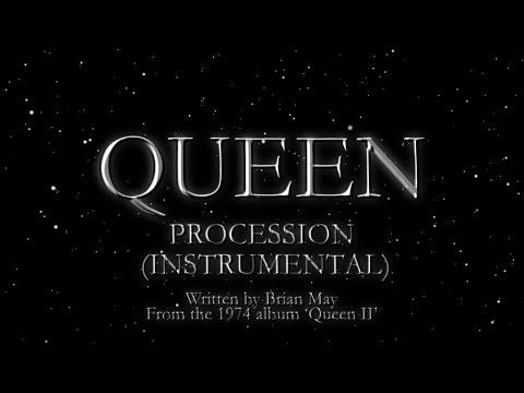 Queen - Procession (Instrumental) (Official Montage Video)