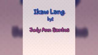 Watch Judy Ann Santos Ikaw Lang video