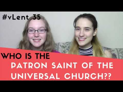 Do You Know Who the Patron Saint of the Universal Church is?