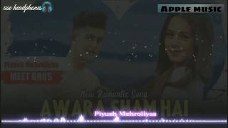 aawara-shaam-hai-2019-piyush-mehroliyaa-9d-new-romantic-song