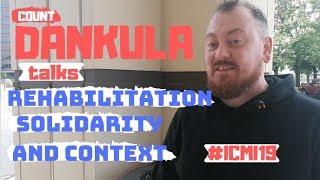Count Dankula Talks Rehabilitation, Solidarity & Context