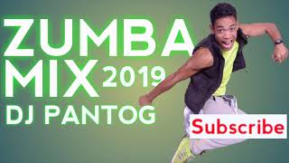 ZUMBA MIX 2019 l DJ PANTOG PLAYLIST