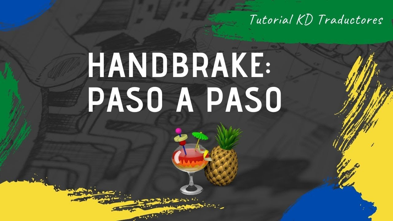 Download Tutorial: incrustar y pegar subtítulos con Handbrake.