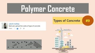 What is Polymer Concrete? || Types of Polymer Concrete || Types of Concrete #9